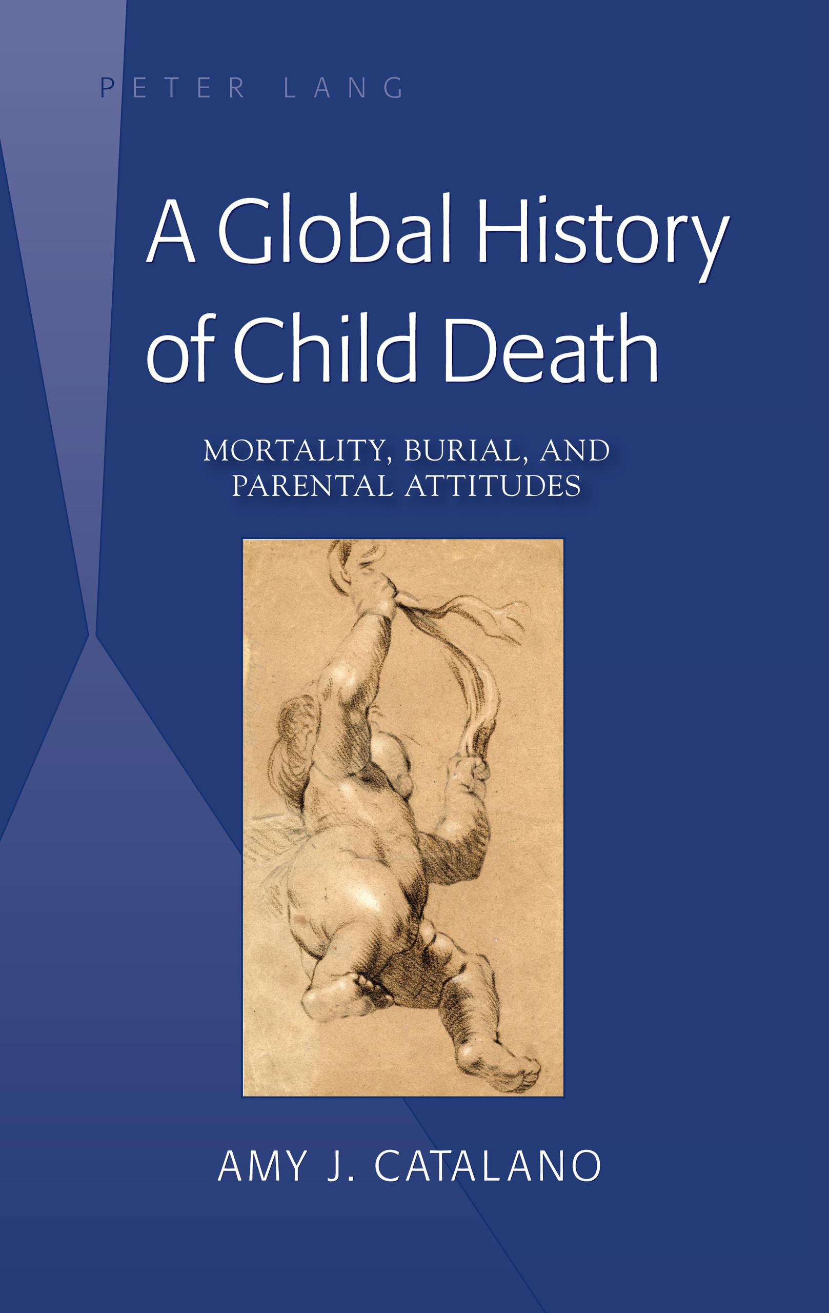 A Global History of Child Death | Amy J. Catalano |  9781433127427