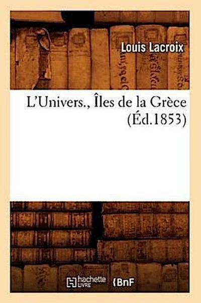 L'Univers., Iles de la Grece (Ed.1853)