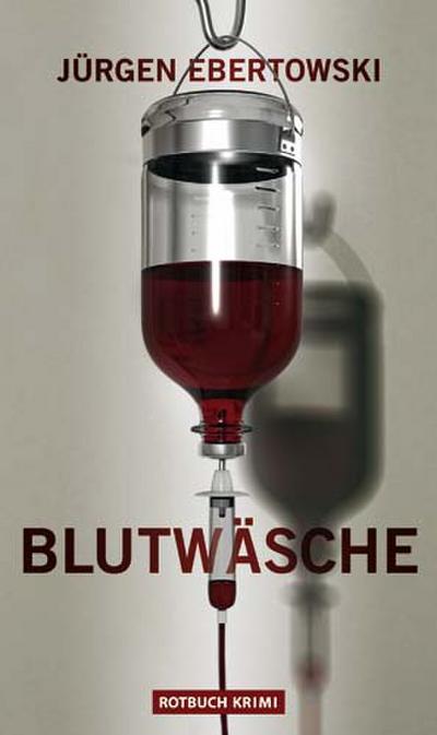 Ebertowski: Blutwäsche