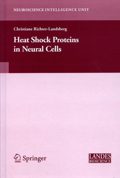 Heat Shock Proteins in Neural Cells