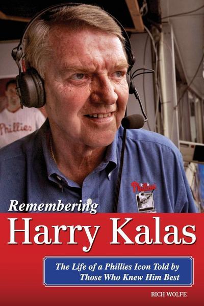 Remembering Harry Kalas