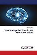 CNNs and applications in 2D computer vision