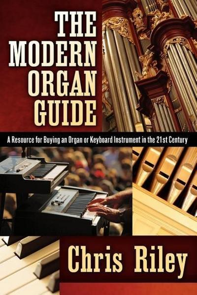 The Modern Organ Guide
