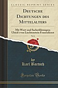 Deutsche Dichtungen des Mittelalters, Vol. 6