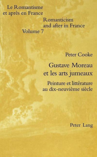 Gustave Moreau et les arts jumeaux