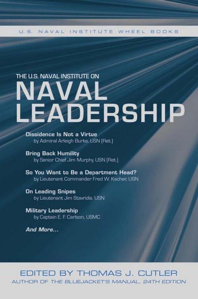 The U.S. Naval Institute on Naval Leadership
