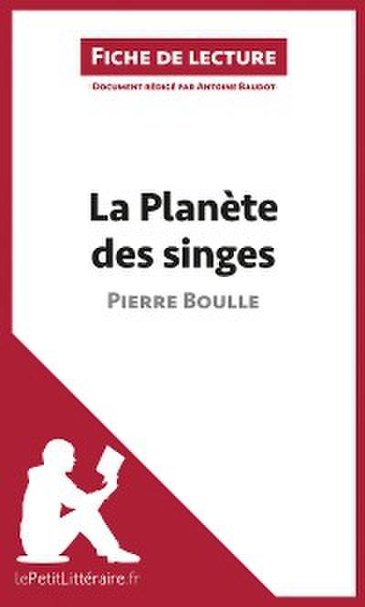 La Planète des singes de Pierre Boulle (Fiche de lecture)