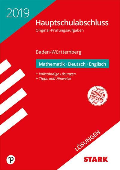 STARK Lösungen zu Original-Prüfungen Hauptschulabschluss 2019 - Mathematik, Deutsch, Englisch 9. Klasse - BaWü