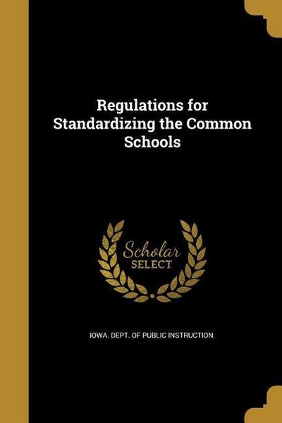 REGULATIONS FOR STANDARDIZING