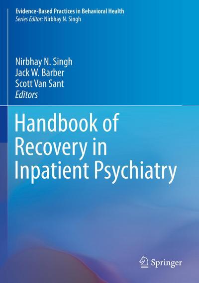 Handbook of Recovery in Inpatient Psychiatry