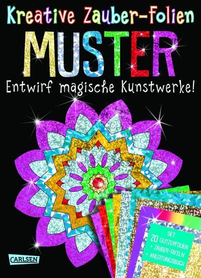 Kreative Zauber-Folien: Muster: Set mit 10 Zaubertafeln, 20 Folien und Anleitungsbuch