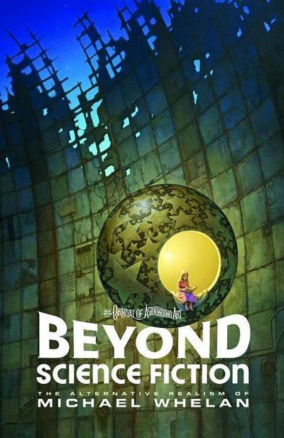 Beyond Science Fiction: The Alternative Realism of Michael Whelan