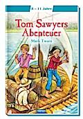 Tom Sawyers Abenteuer: Meine ersten Klassiker