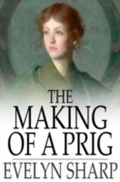 Making of a Prig