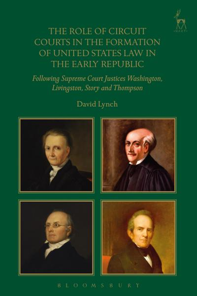 The Role of Circuit Courts in the Formation of United States Law in the Early Republic