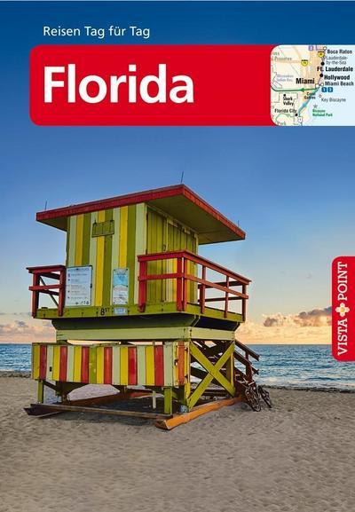 Florida - VISTA POINT Reiseführer Reisen Tag für Tag: Mit E-Magazin