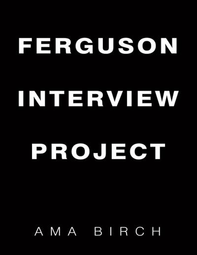 Ferguson Interview Project
