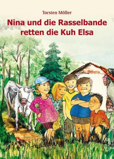 Nina und die Rasselbande retten die Kuh Elsa