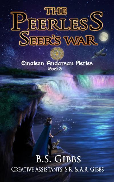 The Peerless Seer's War (The Emaleen Andarsan Series)