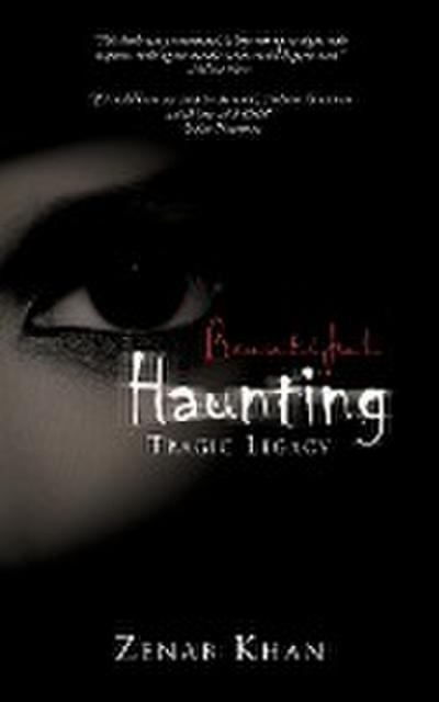 Beautiful Haunting: Tragic Legacy