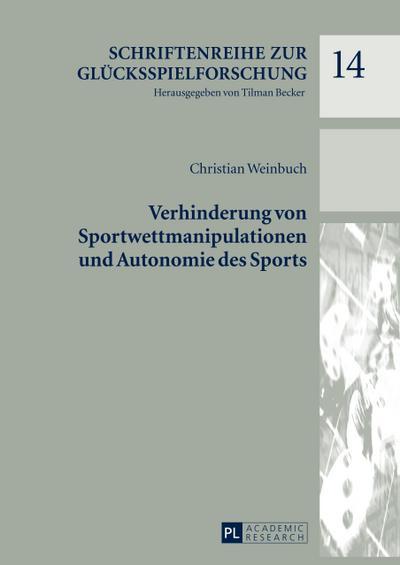 Verhinderung von Sportwettmanipulationen und Autonomie des Sports