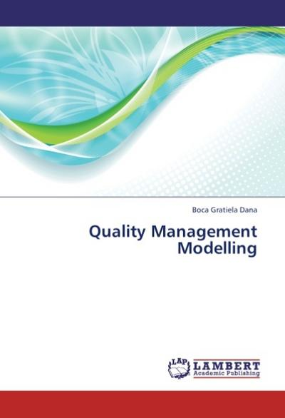Quality Management Modelling