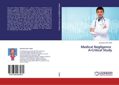 Medical Negligence A-Critical Study