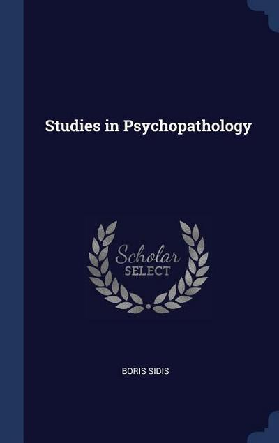 Studies in Psychopathology