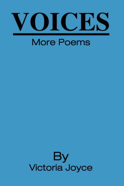 Voices: More Poems