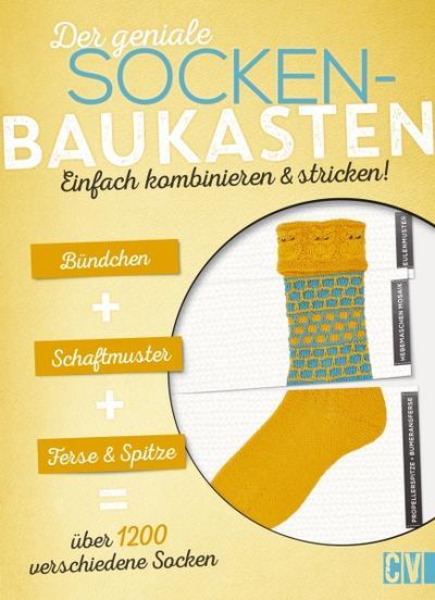Der geniale Socken-Baukasten; Einfach kombinieren & stricken!; Deutsch; durchgeh. vierfarbig