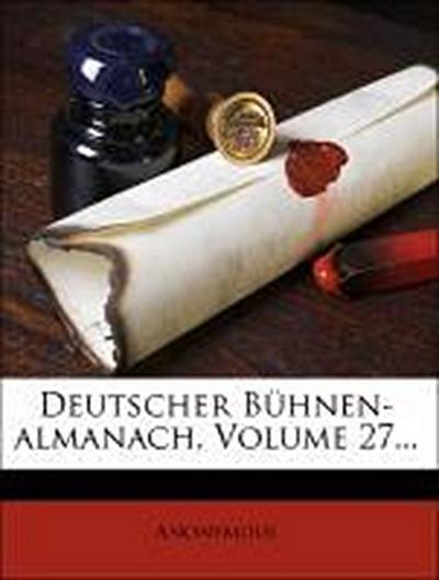 Deutscher Bühnen-Almanach.