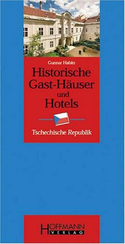 Historische Gast-Häuser und Hotels Tschechien