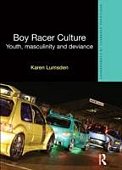 Boy Racer Culture