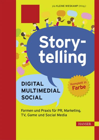 Storytelling: Digital - Multimedial - Social