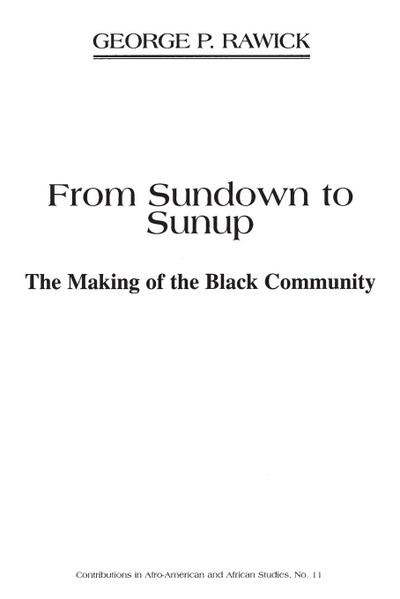 From Sundown to Sunup: The Making of the Black Community