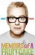 9780007345724 - Chris Evans: Memoirs of a Fruitcake - Buch