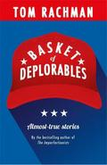 Basket of Deplorables: Shortlisted for the Edge Hill Prize