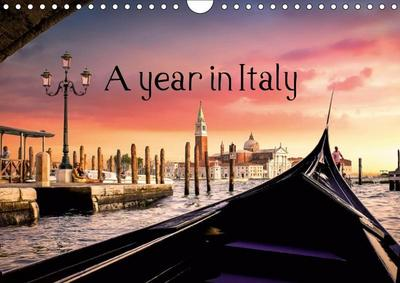 A year in Italy (Wall Calendar 2019 DIN A4 Landscape)