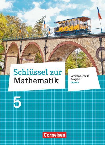 Schlüssel zur Mathematik 5. Schuljahr - Differenzierende Ausgabe Hessen - Schülerbuch