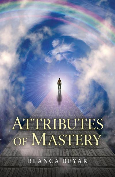 Attributes of Mastery