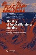 Stability of Tropical Rainforest Margins - Teja Tscharntke