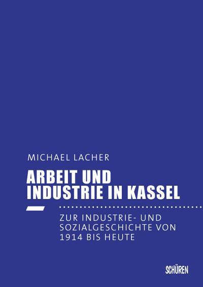 Arbeit und Industrie in Kassel