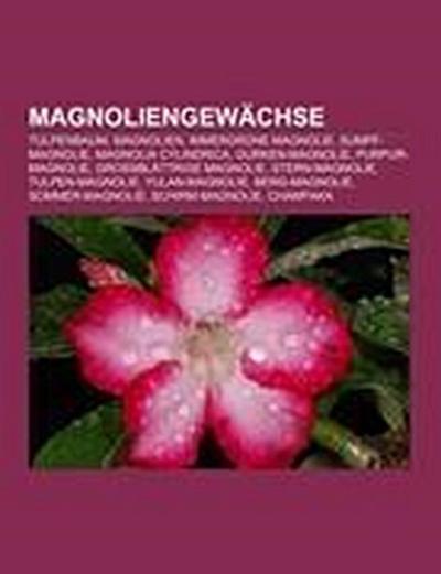 Magnoliengewächse