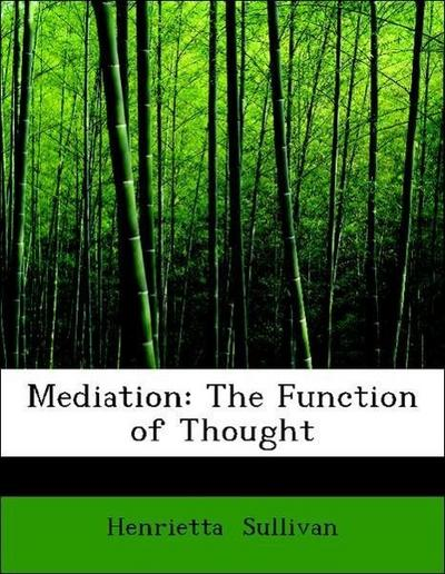 Mediation: The Function of Thought