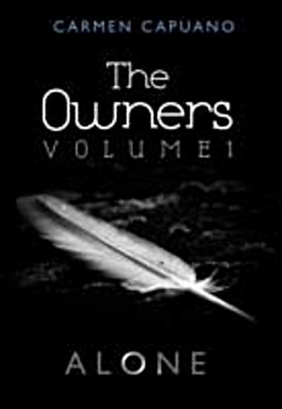 Owners, Volume I