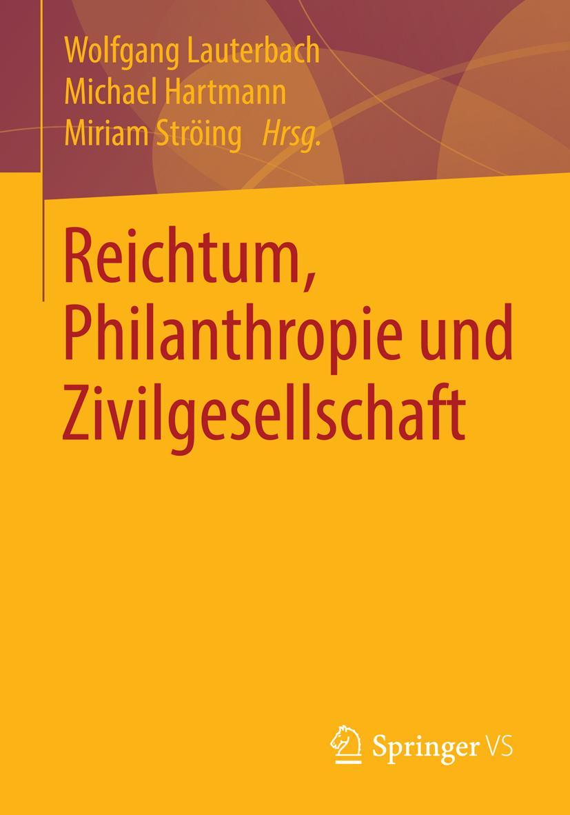 Reichtum, Philanthropie und Zivilgesellschaft, Michael Hartmann