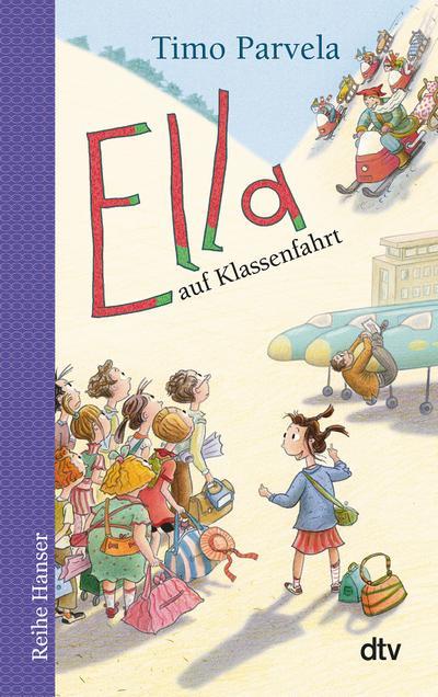 Ella auf Klassenfahrt. Bd. 03