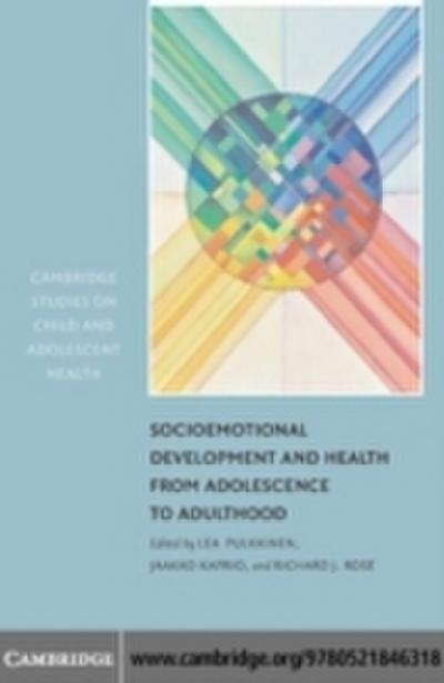 Socioemotional Development and Health from Adolescence to Adulthood