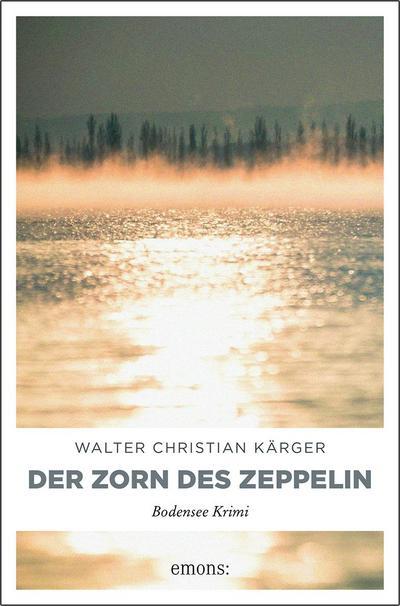 Der Zorn des Zeppelin; Max Madlener; Deutsch