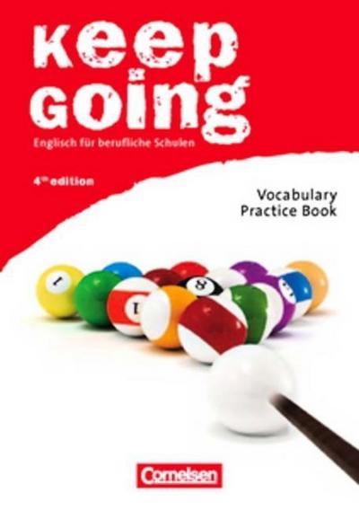 Keep Going. Neue Ausgabe. Begleitmaterialien für alle Bundesländer. Vocabulary Practice Book